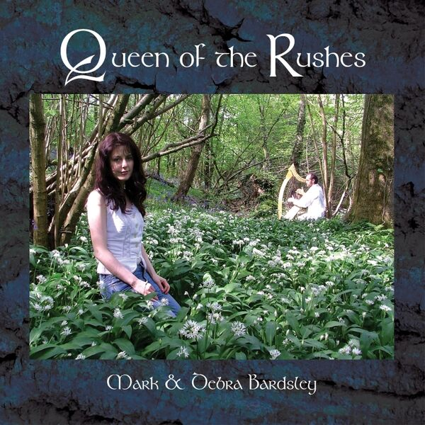 Mark Bardsley & Debra Bardsley - Queen of the Rushes